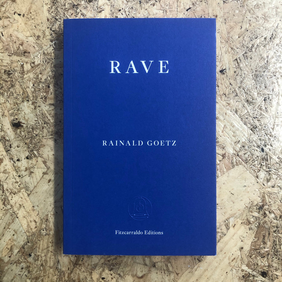 Rave | Rainald Goetz