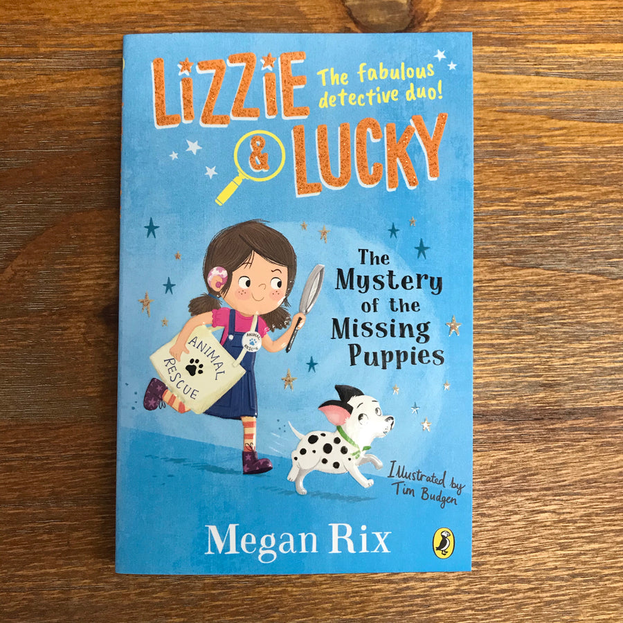 Lizzie & Lucky: The Mystery Of The Missing Puppies | Megan Rix
