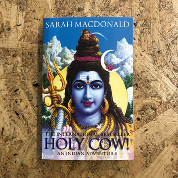 Holy Cow! An Indian Adventure | Sarah MacDonald