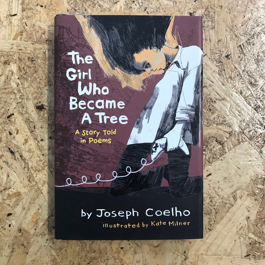 The Girl Who Became A Tree | Joseph Coelho