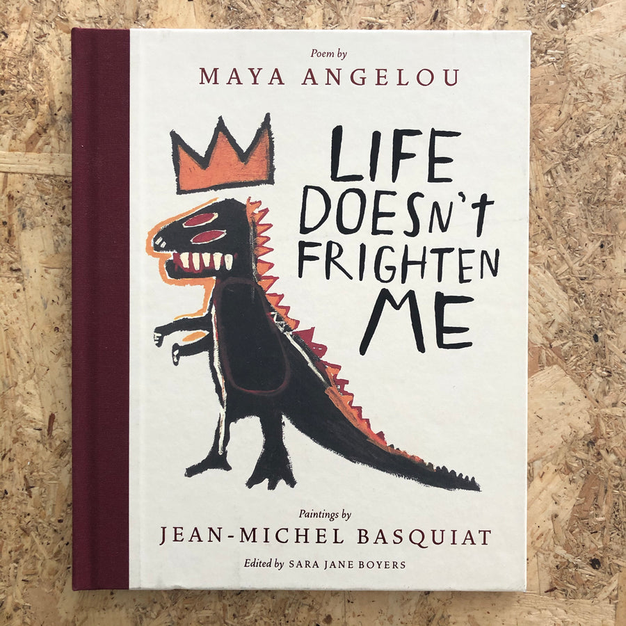 Life Doesn't Frighten Me | Maya Angelou
