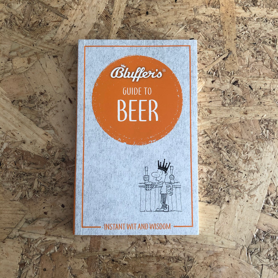 Bluffer's Guide To Beer | Jonathan Goodall