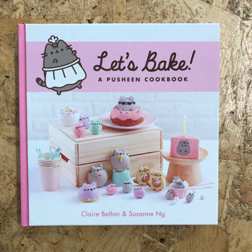 Let's Bake: A Pusheen Cookbook | Claire Belton & Susanne Ng