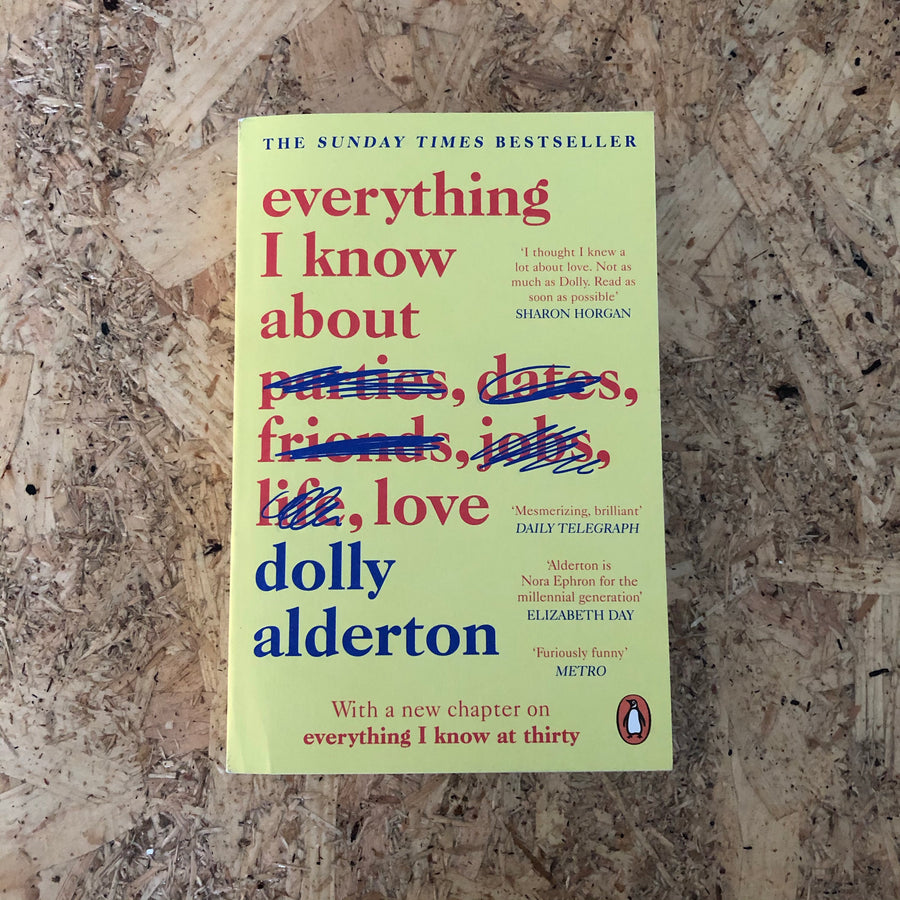 Everything I Know About Love | Dolly Alderton