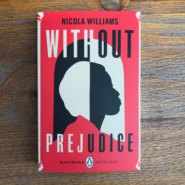 Without Prejudice | Nicola Williams
