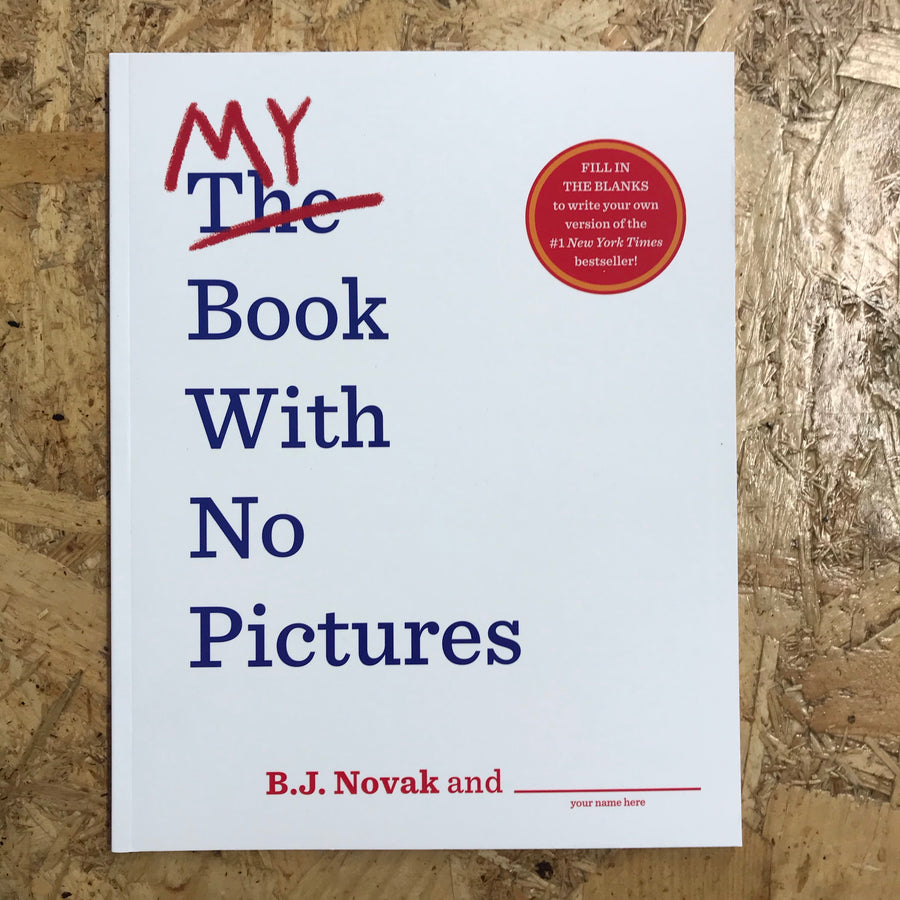 My Book With No Pictures | B.J. Novak