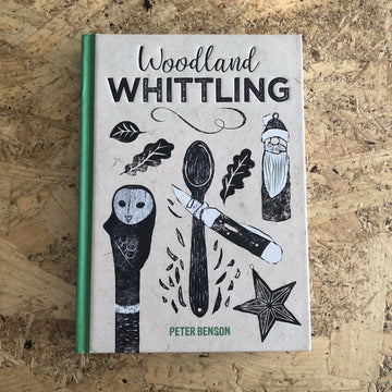 Woodland Whittling | Peter Benson