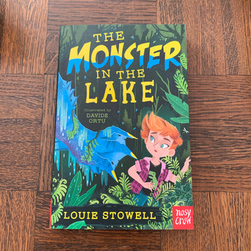 The Monster in the Lake | Louie Stowell