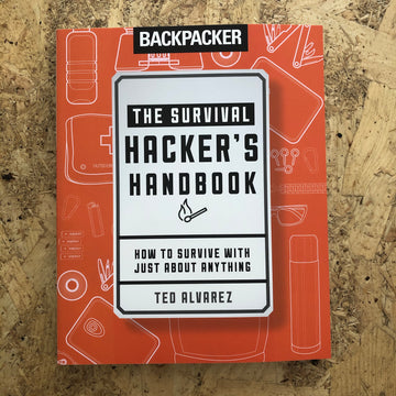 The Survival Hacker's Handbook | Ted Alvarez