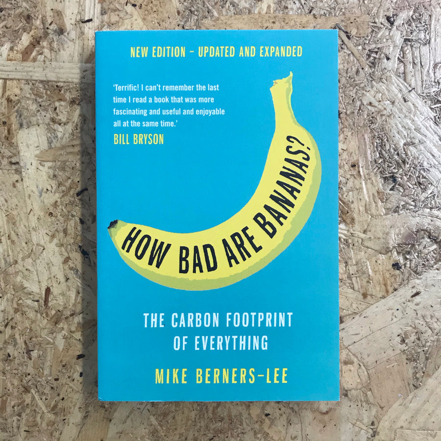 How Bad Are Bananas? | Mike Berners-Lee