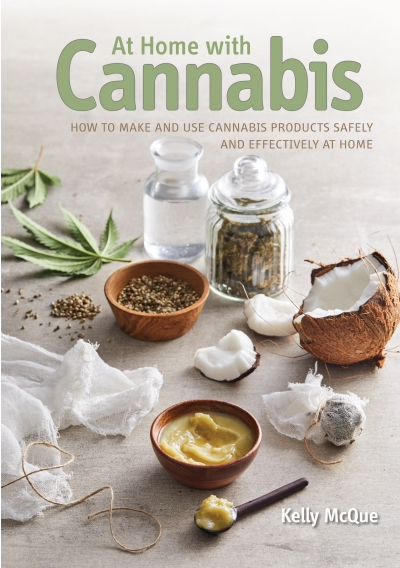 At Home with Cannabis - Signed by Author