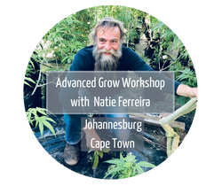 Advanced Grow Workshop with Natie Ferreira