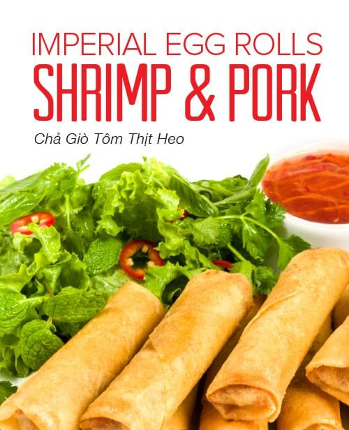 Imperial Shrimp & Pork Egg Rolls