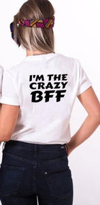 Best Friend crazy T-Shirts