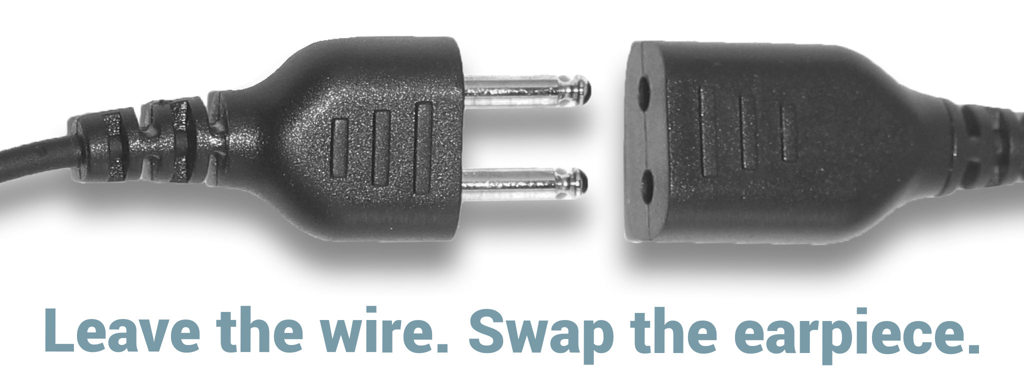 Leave the wire. Swap the earpiece.