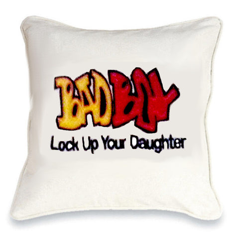 Bad Boy: Lock up your Daughter Cushion