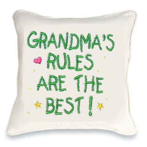 Grandma's Rules are the Best Cushion