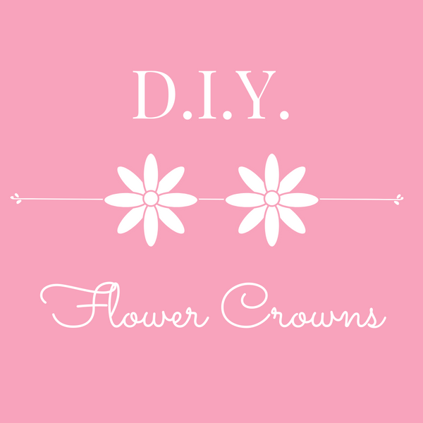 Make your own Flower Crowns with BISBY!