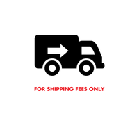 For Shipping Fees ONLY