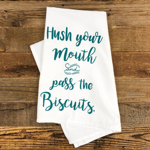 Pass The Biscuits Flour Sack Towel