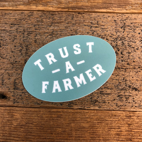 Trust A Farmer Sticker
