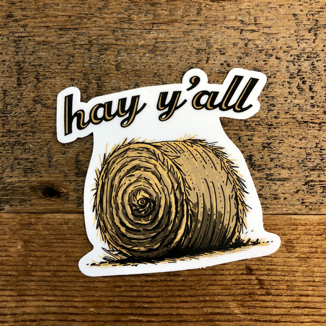 The Hay Y'all Sticker