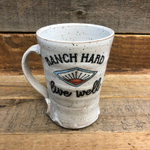 Load image into Gallery viewer, RANCH Hard Live Well Mug