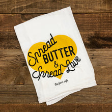 Load image into Gallery viewer, Spread Butter, Spread Love Flour Sack Towel