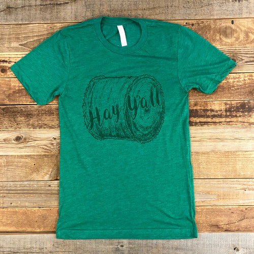 UNISEX Hay Y'all Tee - Grass Green
