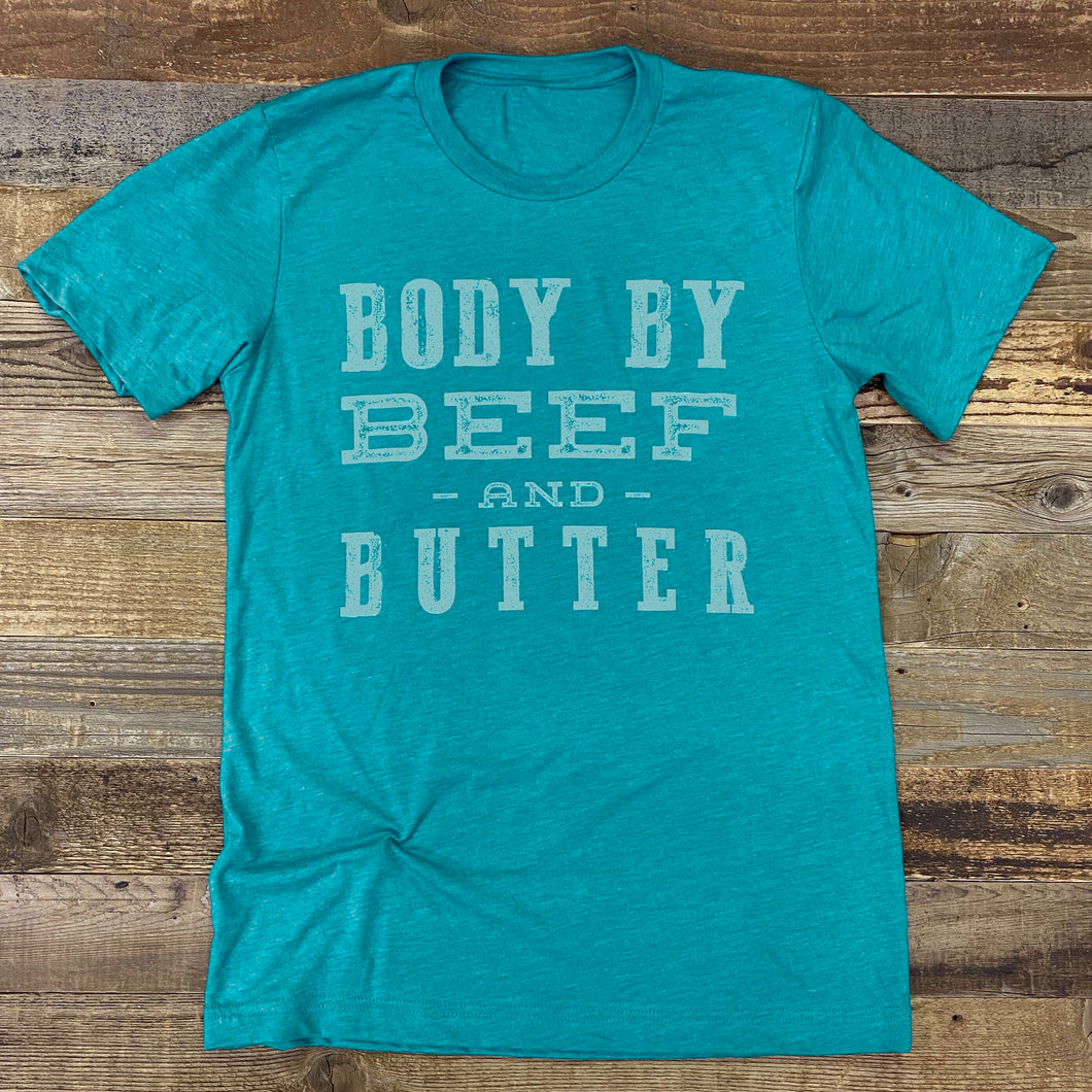 Body By Beef and Butter Tee - Teal