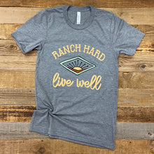 Load image into Gallery viewer, UNISEX RANCH Hard, Live Well Tee - Heather Grey
