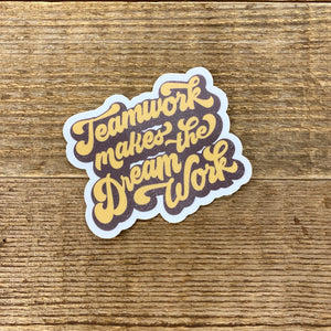 The Dream Work Sticker