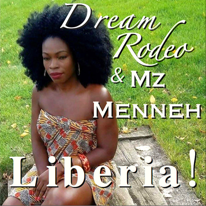 Download Liberia!  Featuring Mz Menneh