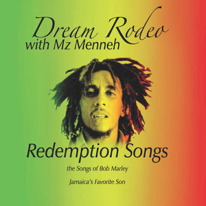 CD Redemption Songs (the Songs of Bob Marley) Featuring Mz Menneh