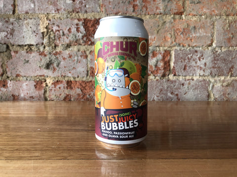 Chur - Just (some) Juicy Bubbles Mango, Passionfruit & Guava Sour
