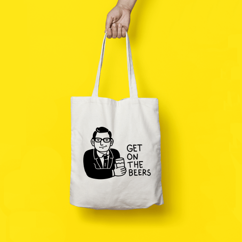 Get On The Beers! Tote Bags - Preorder