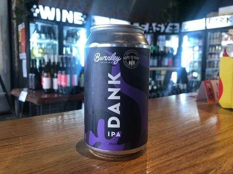 Burnley - Dank IPA