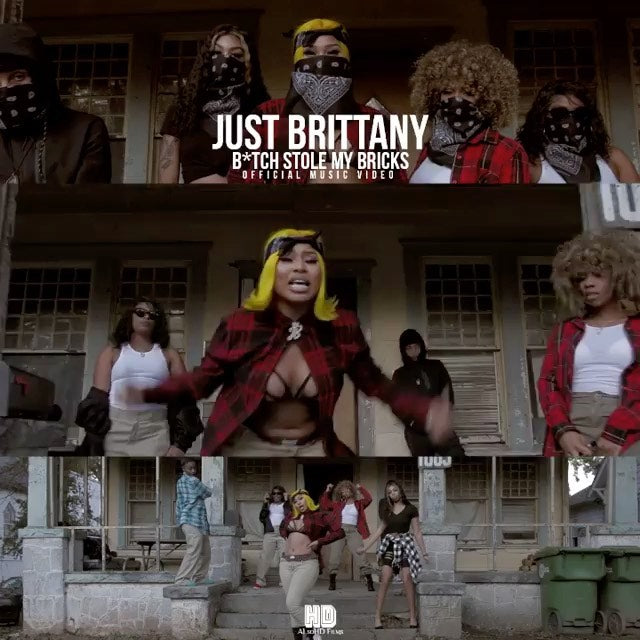Just Brittany - Bitch Stole My Brick (BSMB)