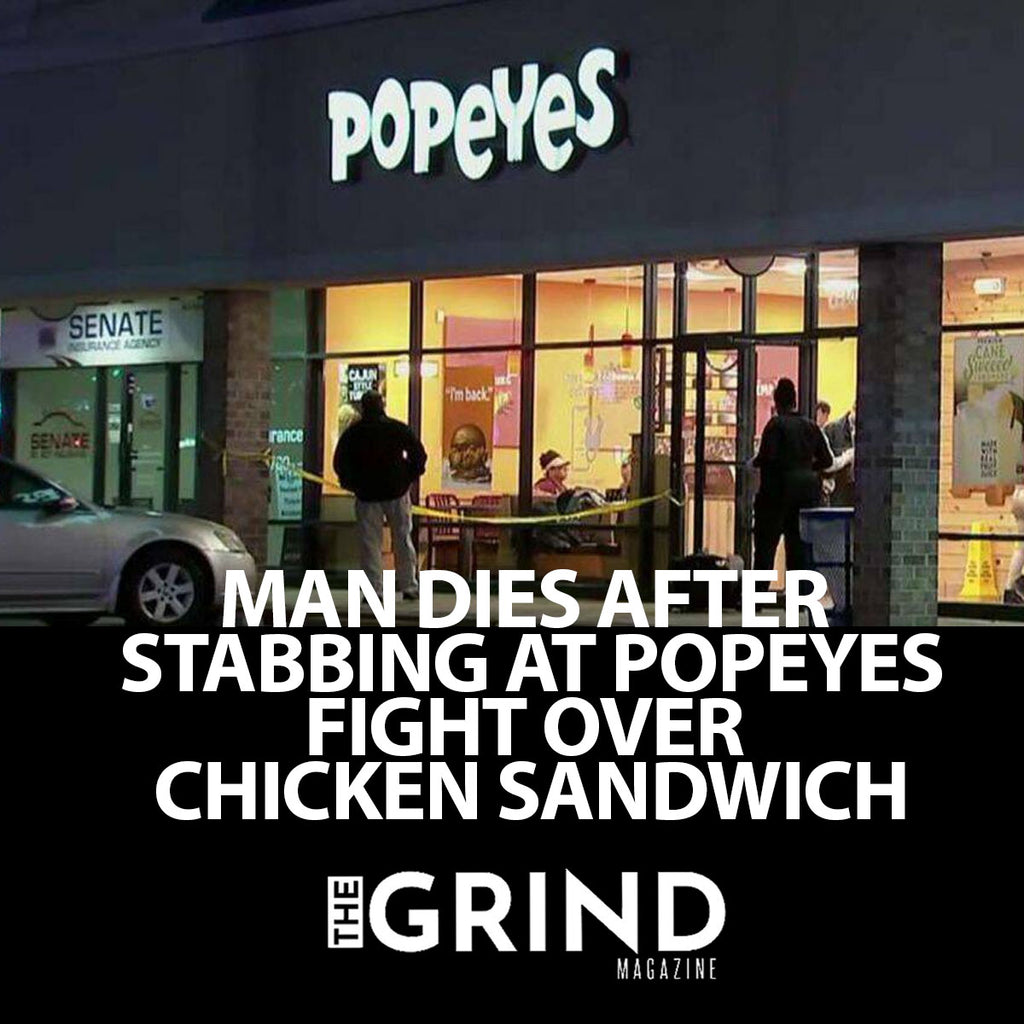 MAN DIES AFTER BEING STABBED IN FIGHT OVER POPEYES CHICKEN SANDWICH