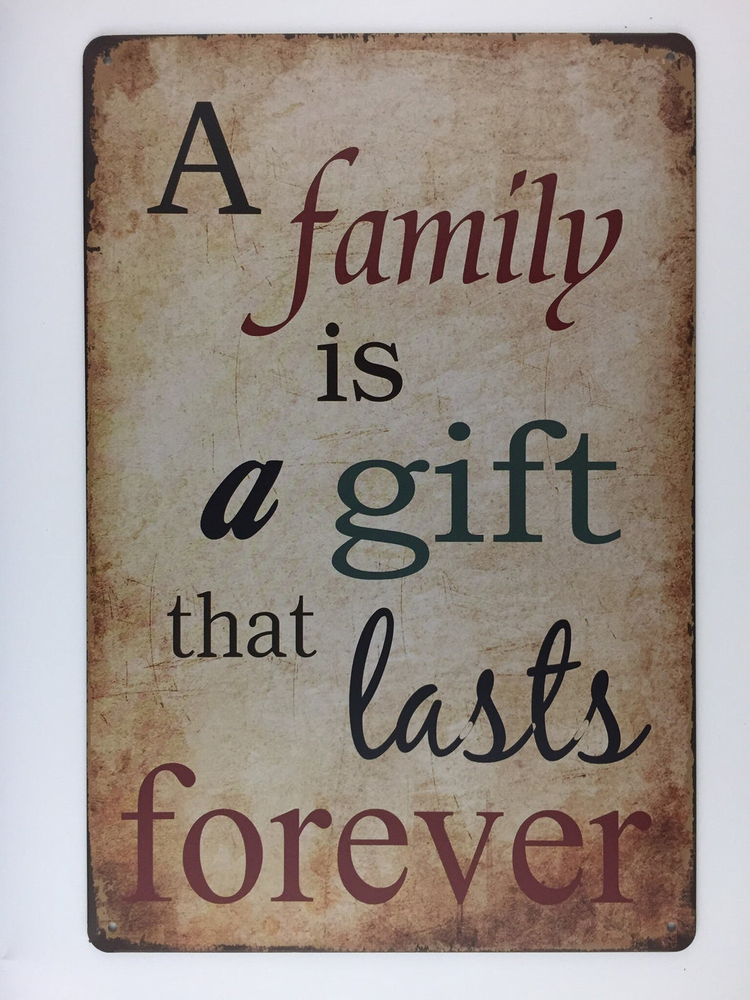 A FAMILY IS A GIFT THAT LASTS FOREVER tin sign