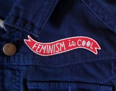 Feminism is cool!!! Rock this rad statement patch on your favorite jacket, vest, butt pocket, etc! This banner patch measures 4 inches long.
