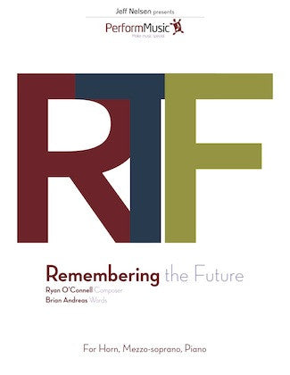 Remembering the Future- Mezzo, Horn, Piano Trio - Digital Download