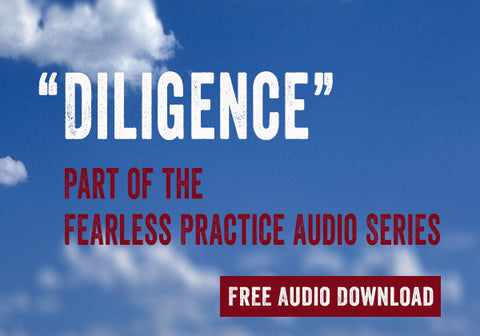 Fearless Practice - Diligence