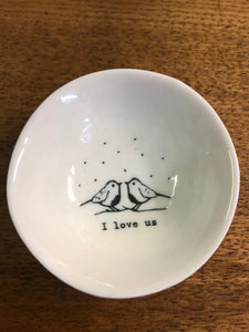 Wobbly Porcelain bowl 'I love us'