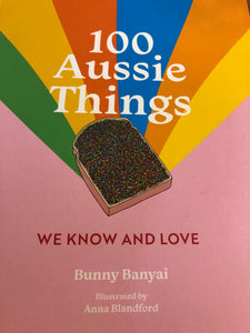Book 100 Aussie Things We Know and Love