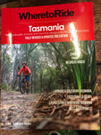 Book Where to Ride Tamania. Best cycle routes throughout Tasmania.