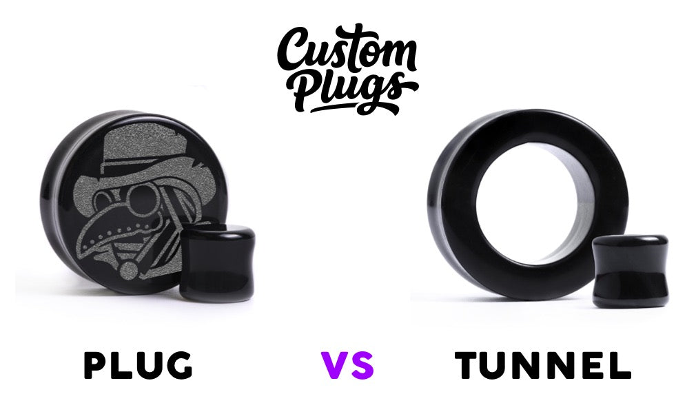 plug vs tunnel