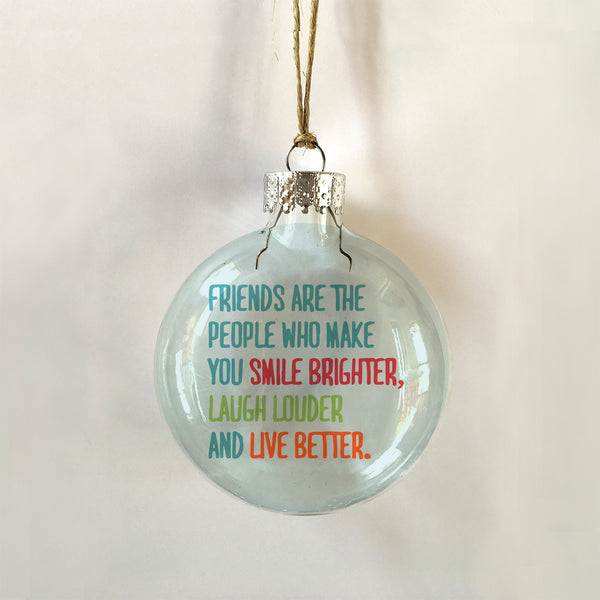 Friends are the people who... ornament