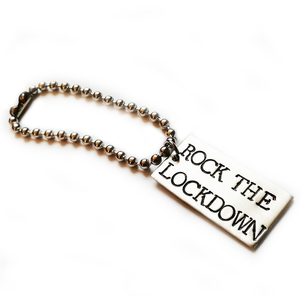 ROCK THE LOCKDOWN ~ KEYRING