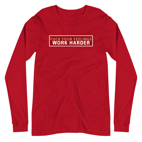 Work Harder  Long Sleeve Tee